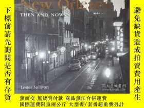 二手書博民逛書店New罕見Orleans Then and NowY346464