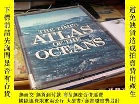 二手書博民逛書店1983年初版罕見泰晤士海洋地圖 The Times Atlas of oceans大8開(此書需預定)Y13
