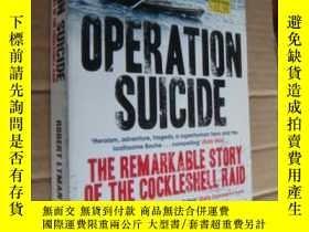 二手書博民逛書店OPERATION罕見SUICIDE:THE REMARKABL