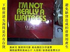 二手書博民逛書店I M罕見NOT REALLY A WAITRESS 我不是真正的 員(217)(未拆封 )Y203004