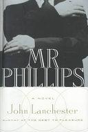 二手書博民逛書店 《Mr. Phillips》 R2Y ISBN:0399146040│Putnam Adult