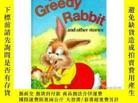 二手書博民逛書店The罕見Greedy Rabbit and Other Sto