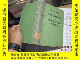 二手書博民逛書店the罕見welding of non-ferrous meta