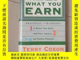 二手書博民逛書店keep罕見what you earn 精裝18379 出版19