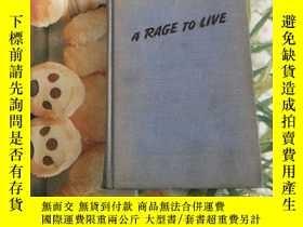 二手書博民逛書店A罕見RAGE TO LIVEY204356 A RAGE TO