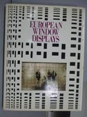 【書寶二手書T4/設計_QMX】European Window Displays_英日文