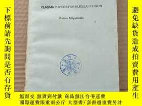二手書博民逛書店plasma罕見physics for nuclear fusion(P594)Y173412