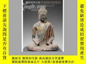 二手書博民逛書店Wisdom罕見Embodied: Chinese Buddhi
