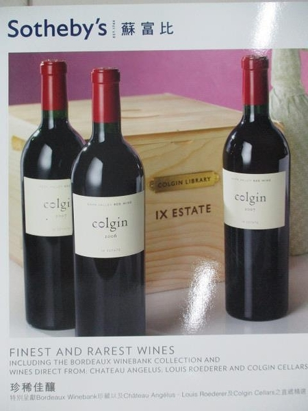【書寶二手書T1/收藏_DSM】Sotheby s_Finest and Rarest Wines…2012/4/1