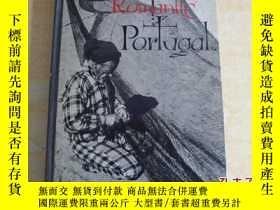 二手書博民逛書店ROMANTIC罕見PORTUGAL[浪漫的葡萄牙 ]Y17030 出版1955