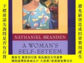 二手書博民逛書店A罕見Woman s Self-esteem-女人的自尊Y436638 Nathaniel Branden J