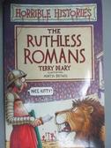 【書寶二手書T2/兒童文學_HNL】The Ruthless Romans_Deary, Terry