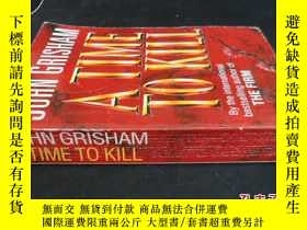 二手書博民逛書店JOHN罕見GRISHAM A TIME TO KILL5919