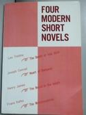 【書寶二手書T6/原文小說_LDE】Four Modern Short Novels_Tolstoy/Conrad/Ja