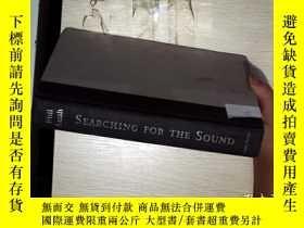 二手書博民逛書店SEARCHING罕見FOR THE SOUND (尋找聲音)3