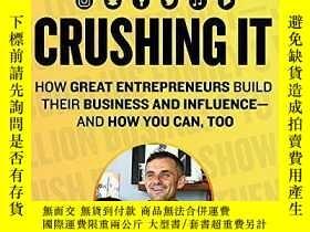 二手書博民逛書店Crushing罕見It!:How Great Entrepreneurs Build Business and