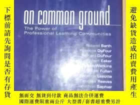 二手書博民逛書店On罕見Common Ground精裝Y23609