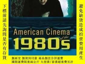 二手書博民逛書店American罕見Cinema Of The 1980sY255562 Stephen Prince Rut