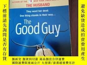 二手書博民逛書店The罕見Good Guy(英文原版)Y364269 見圖 見圖 出版2007