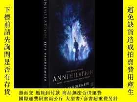 二手書博民逛書店英文原版科幻小說Annihilation罕見遺落的南境三部曲第一部 湮滅Y335736 Jeff Vander