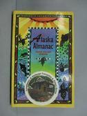 【書寶二手書T5/原文書_LGW】Alaska Almanac : Facts about Alaska_Roseann