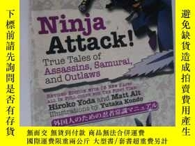 二手書博民逛書店NINJA罕見ATTACK!True tales of Assa