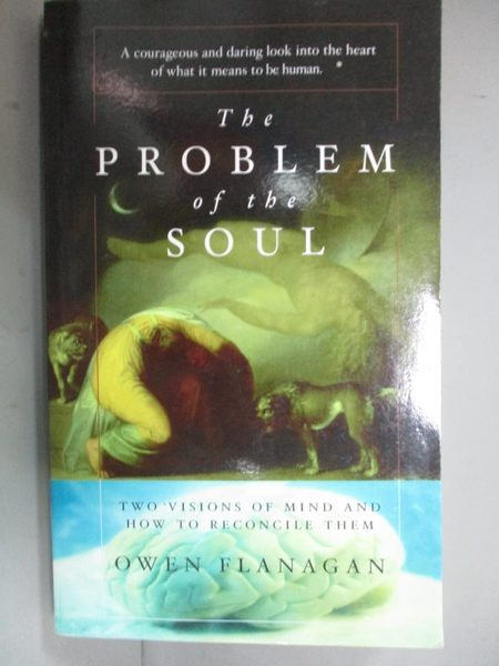 【書寶二手書T7/科學_KJR】The Problem of the Soul: Two Visions of Mind