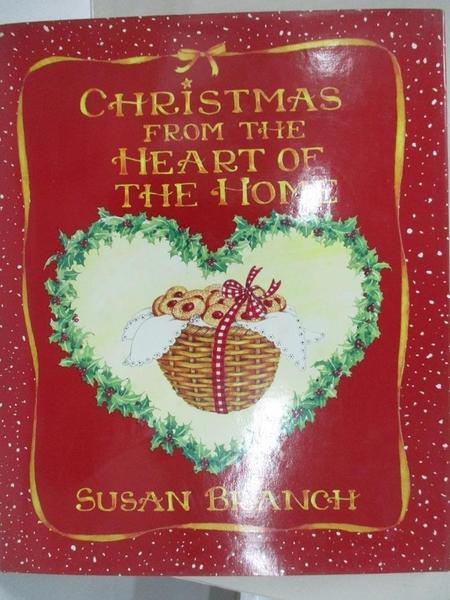 【書寶二手書T1/餐飲_D5C】Christmas from the Heart of the Home_Branch, Susan