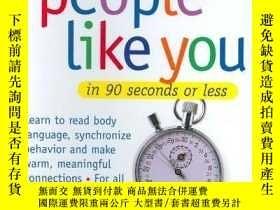 二手書博民逛書店How罕見To Make People Like You In 90 Seconds Or Less-如何在90秒