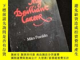 二手書博民逛書店My罕見Brilliant Career by Miles Franklin (A & R 1979年版)Y1