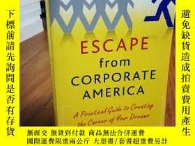 二手書博民逛書店Escape罕見from Corporate America:
