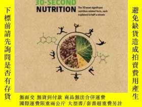 二手書博民逛書店30-Second罕見Nutrition 英文原版 30秒系列: