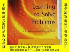 二手書博民逛書店Learning罕見to Solve Problems An Instructional Design Guide