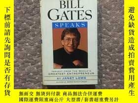 二手書博民逛書店BILL罕見GATES SPEAKS:insight from