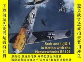 二手書博民逛書店Jagdgeschwader罕見3 Nudeti In World War Ii Stab And I jg 3