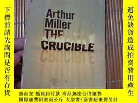二手書博民逛書店The罕見crucible Arthur Miller英文原版Y