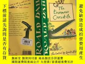 二手書博民逛書店the罕見enormous crocodile 巨大的鱷魚Y200392