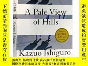 二手書博民逛書店A罕見Pale View of Hills 英文原版 遠山淡影Y