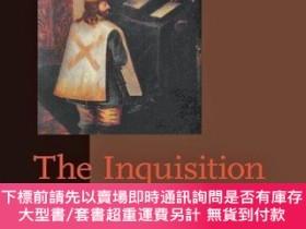 二手書博民逛書店The罕見Inquisition In New Spain, 1536-1820Y255174 John F.