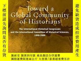二手書博民逛書店Towards罕見A Global Community Of HistoriansY255562 Erdman