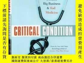 二手書博民逛書店Critical罕見Condition How Health C