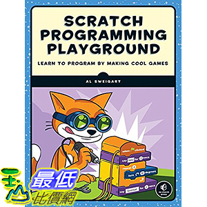 [106美國直購] 2017美國暢銷兒童書 Scratch Programming Playground: Learn to Program by Making Cool Games Paperback