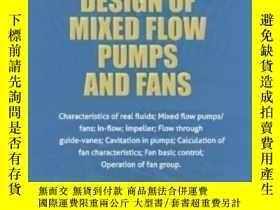 二手書博民逛書店2nd罕見Edition - Design Of Mixed-flow Pumps And Fans-第2版-混流