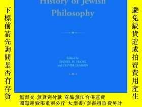 二手書博民逛書店History罕見Of Jewish Philosophy (r
