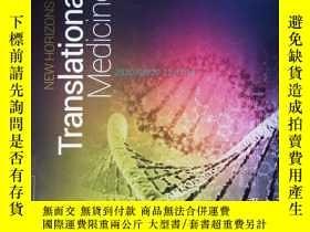 二手書博民逛書店New罕見Horizons in Translational Medicine 03 2017 醫學學術期刊Y