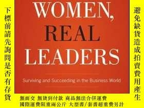 二手書博民逛書店Real罕見Women, Real Leaders: Surviving and Succeeding in th