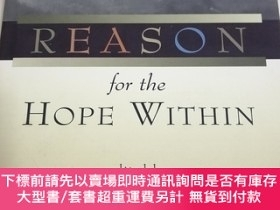 二手書博民逛書店Reason罕見for the Hope Within 像是作者簽贈本Y9837 MICHAEL J ,MUR