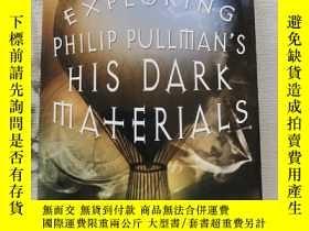 二手書博民逛書店EXPLORING罕見PHILIP PULLMAN S HIS DARK MATERIALS探索菲利普 普爾曼的《