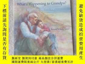 二手書博民逛書店What s罕見Happening to Grandpa?Y21