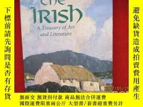 二手書博民逛書店外文書:The罕見Irish: A Treasury of Ar